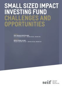 Small Sized Impact Investing Fund – Challenges and Opportunities