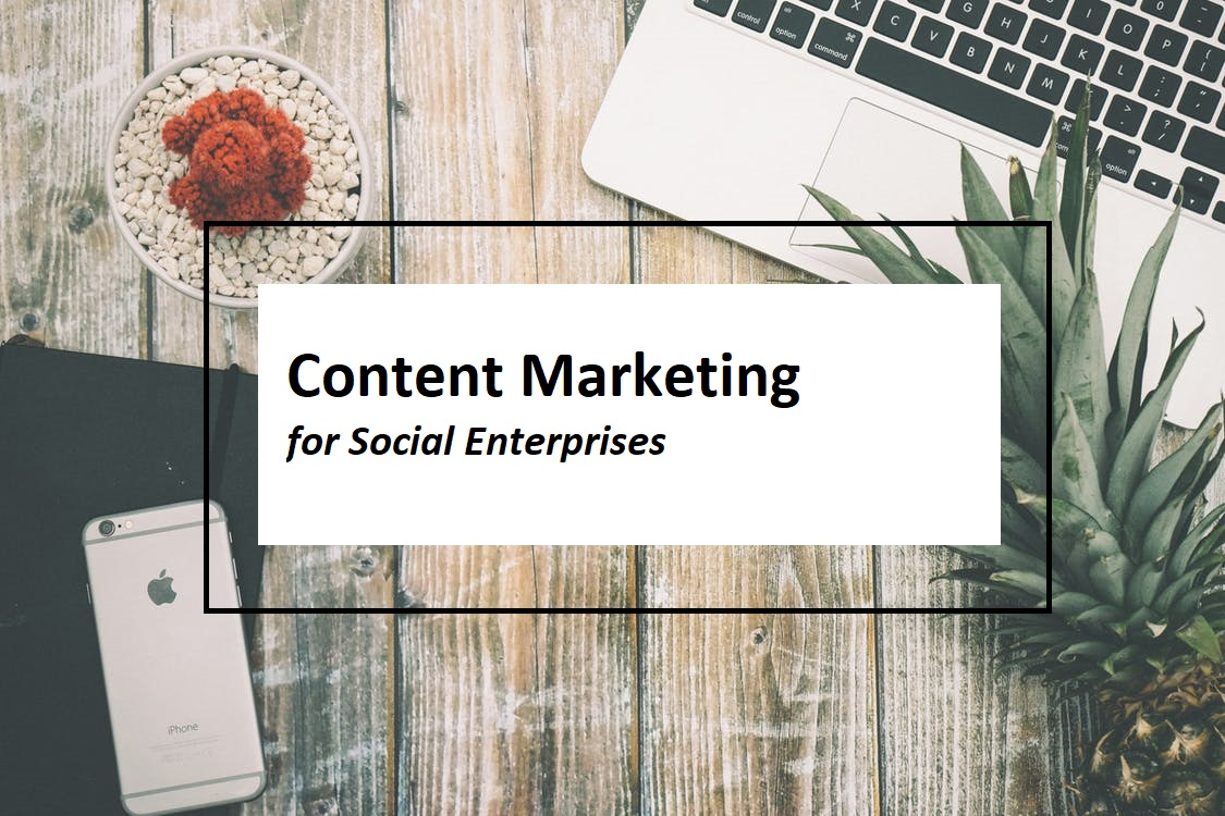 Content Marketing Social Enterprises